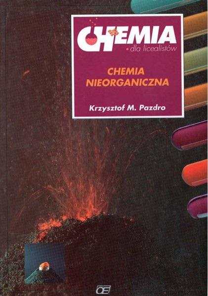 Znalezione obrazy dla zapytania Krzysztof M. Pazdro Chemia dla licealistów - Chemia nieorganiczna